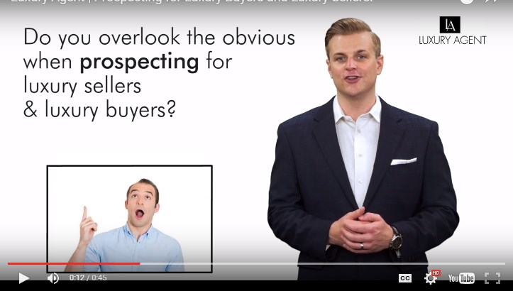 Prospecting for Luxury Buyers and Luxury Sellers. | Luxury Agent
